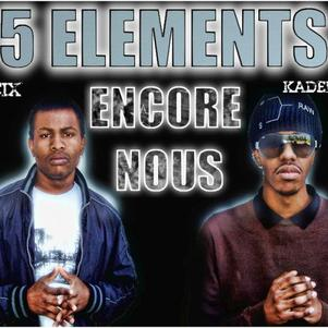 5elements encore nous le come back lol