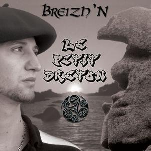 """BREIZH'N PRESENTE SON PREMIER SINGLE """"LE PETIT BRETON"""""""
