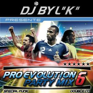PRO EVOLUTION PARTY MIX VOL 6 SPECIAL FUNK DISPO FIN DANNEE