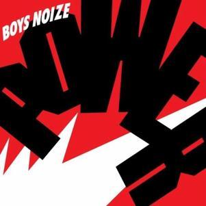 Boys Noize =D (L'