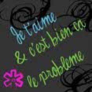 je t'aime  .......