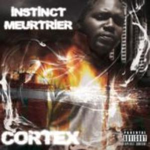 cortex instinct meurtrier