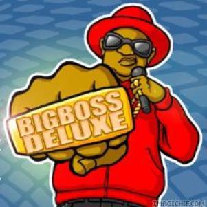 BigBOSS DELUXE$$$