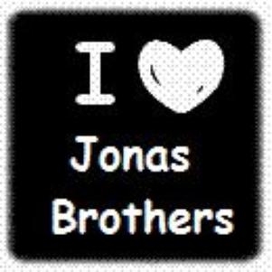 I LOVE JONAS BROTHERS