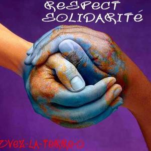 On veut retrouvé la solidarité d'avant, ainsi que le RESPECT