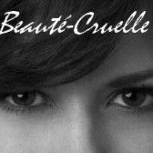 Beauté-Cruelle