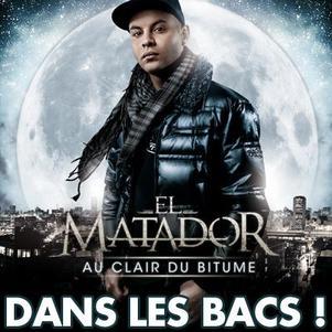 El Matador : Au clair du bitume DANS LES BACS !!!