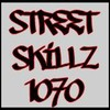 StreetSkillz1070