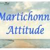 martichonne-attitude