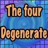 ThefourDegenerate