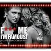 f--ck-me-im-so-famous