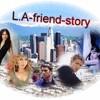 LA-friend-story