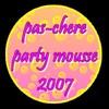 party-mousse