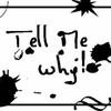 tell-me-whyy