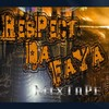 ResPecT-dA-fAyA-MixTaPe