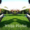 Wishh-Playlist
