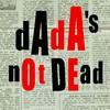 dadaisnotdead