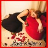 l0ve-Kiiller-x