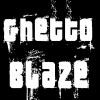 ghetto-blaze-official