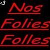 Nos-Folies-Folles