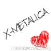 x-metalica