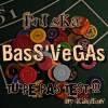 BaSs-VegaS