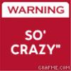 mel-sO-crazy