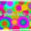 x-green-toxic-x