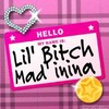 Lil-Bitch-Mad-inina