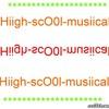 Hiigh-scO0l-musiical