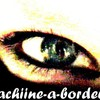 machiine-a-bOrdel
