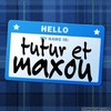 tutur-and-maxou