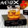 acid-X-tube