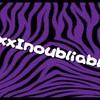 xxxInoubliable