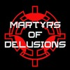 MartyrsOfDelusions