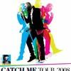 CatchMeTour-2008
