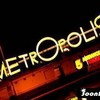 MetrOpOliS-94