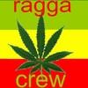 ragga-crew