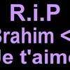 Brahim-RIP