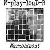 M-plaY-louD-B