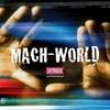 mach-world