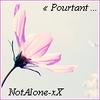 NotAlone-xX