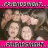 friendsnight