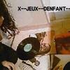 x--JEUX--DENFANT--x