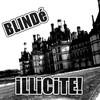 blinD-illicite