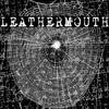 XX-leathermouth-XX