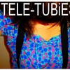 TELE-TUBiES