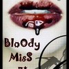 x-BloOdy-misS