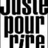 Juste-O-pour-O-rire