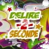 delire-2-seconde